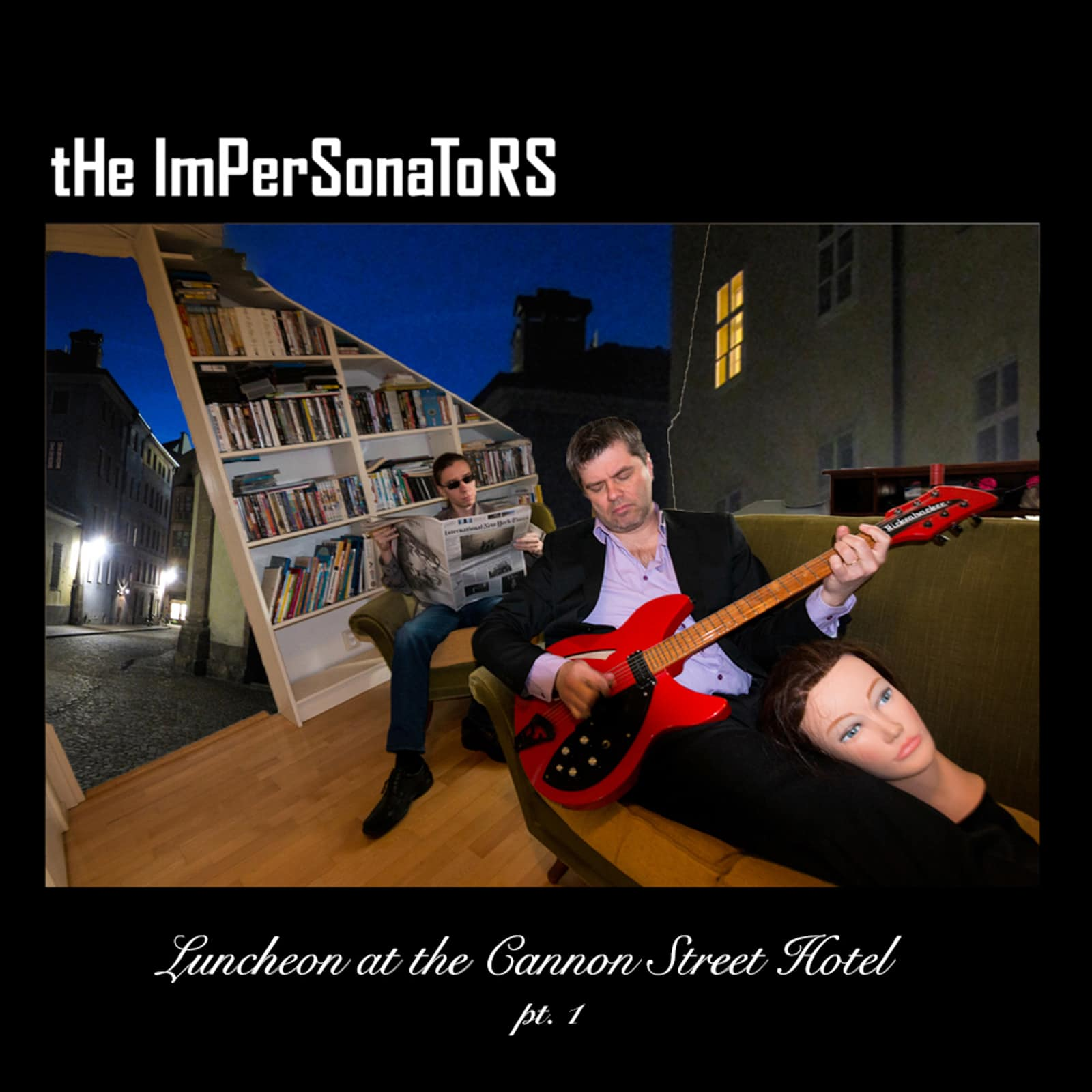 Cannon, Street, Hotel, The Impersonators