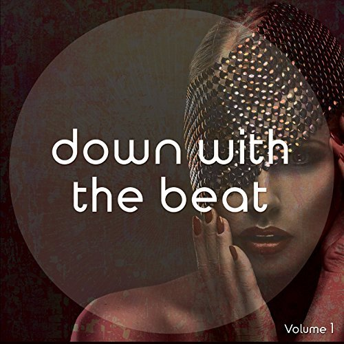 Down With The Beat, Vol. 1