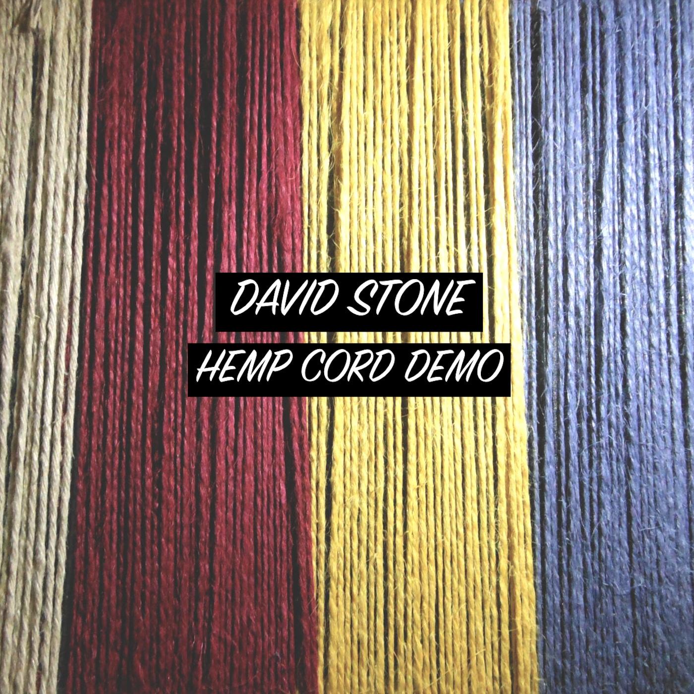 David Stone - Hemp Cord Demo