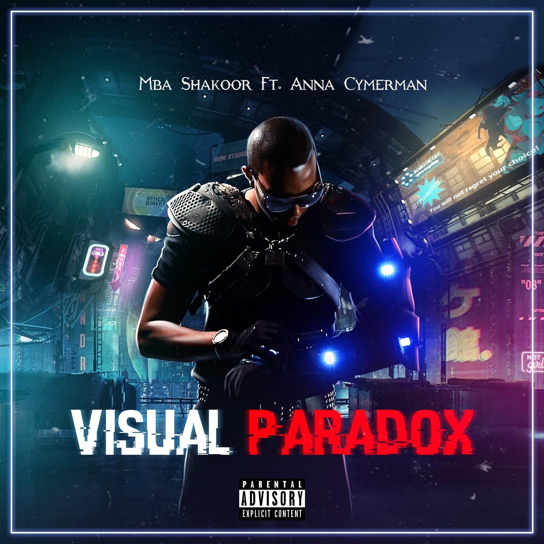 Mba Shakoor - Visual Paradox