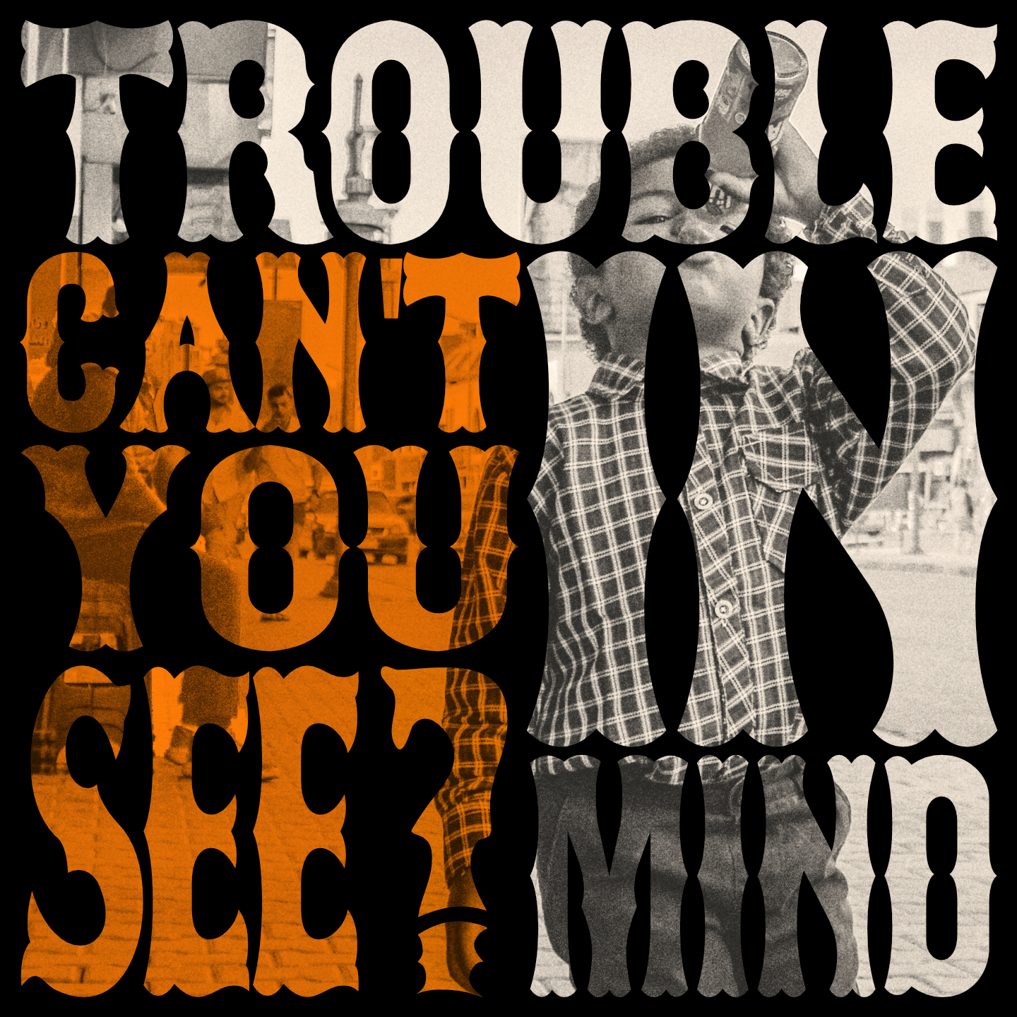 Trouble in Mind - Can't You See ?