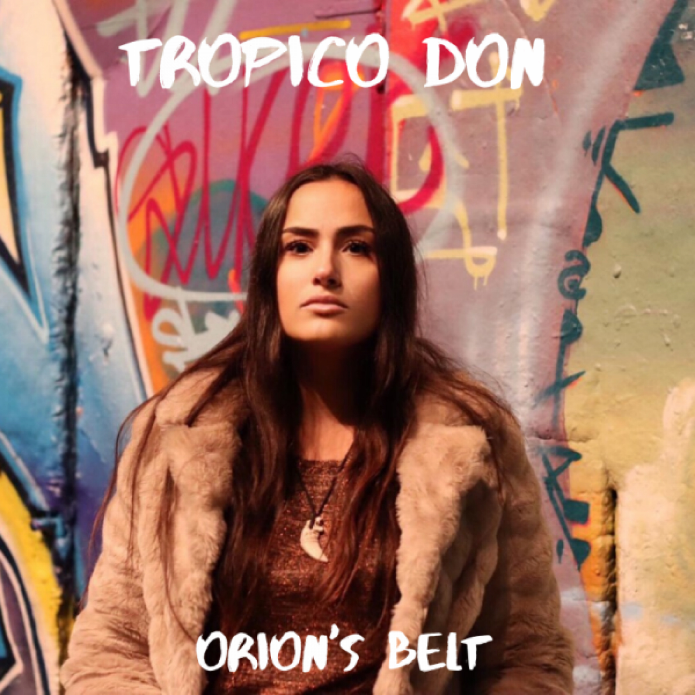 Tropico Don - Orion's Belt